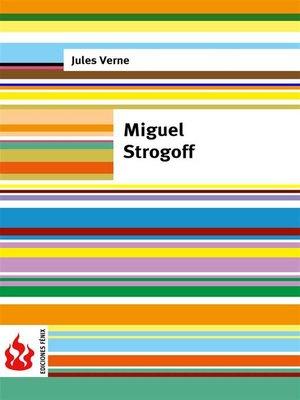 cover image of Miguel Strogoff (low cost). Edición limitada