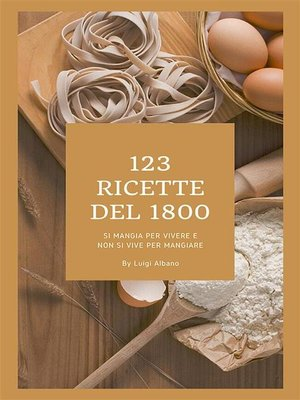 cover image of 123 ricette del 1800
