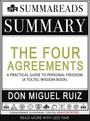 cover image of Summary of the Four Agreements--A Practical Guide to Personal Freedom (A Toltec Wisdom Book) by Don Miguel Ruiz