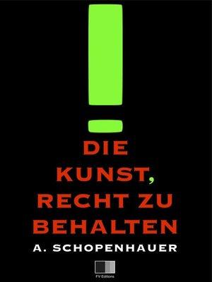 cover image of Die Kunst, Recht zu Behalten