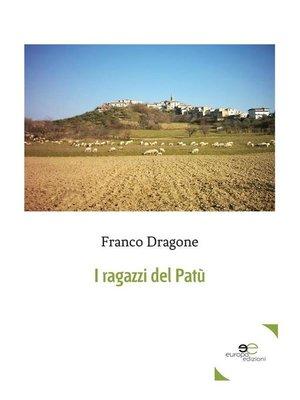 cover image of I ragazzi del Patù