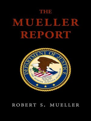 cover image of The Mueller Report--Report On the Investigation Into Russian Interference In the 2016 Presidential Election