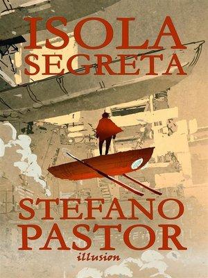 cover image of Isola segreta