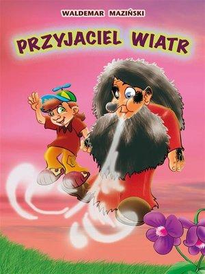 cover image of Przyjaciel wiatr
