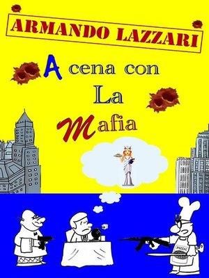 cover image of A cena con la mafia
