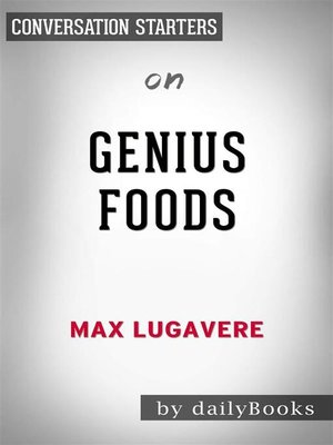 cover image of Genius Foods--by Max Lugavere | Conversation Starters