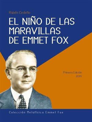 cover image of El Niño de las Maravillas de Emmet Fox