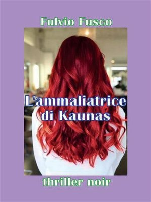 cover image of L'ammaliatrice di Kaunas