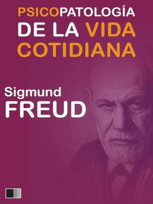 cover image of Psicopatología de la vida cotidiana