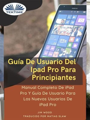 cover image of Guía De Usuario Del IPad Pro Para Principiantes