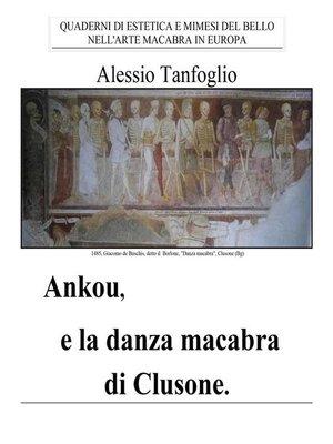 cover image of Ankou e la danza macabra di Clusone