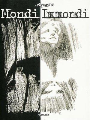 cover image of Mondi Immondi