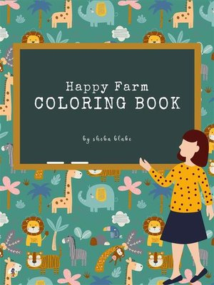 cover image of Happy Farm Coloring Book for Kids Ages 3+ (Printable Version)