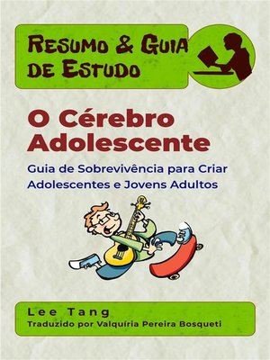 cover image of Resumo & Guia De Estudo – O Cérebro Adolescente