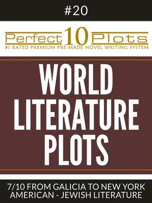 "cover image of Perfect 10 World Literature Plots #20-7 ""FROM GALICIA TO NEW YORK – AMERICAN--JEWISH LITERATURE"""