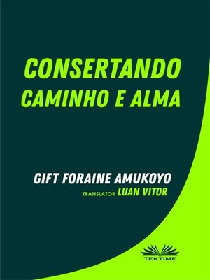 cover image of Consertando Caminho E Alma