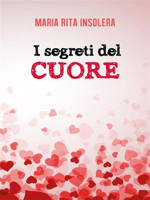 cover image of I segreti del cuore