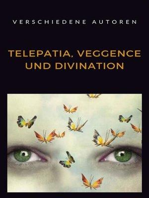 cover image of Telepatia, veggence und divination (übersetzt)