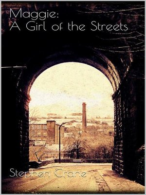 cover image of Maggie--A Girl of the Streets