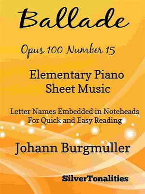 cover image of Ballade Opus 100 Number 15 Elementary Piano Sheet Music