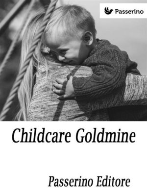 cover image of Childcare Goldmine