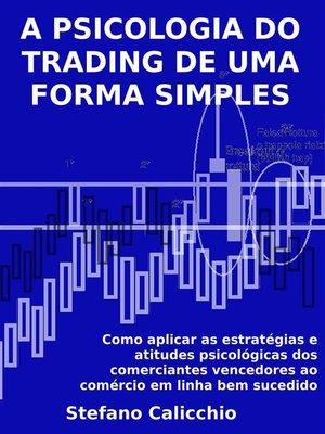 cover image of A psicologia do trading de uma forma simples