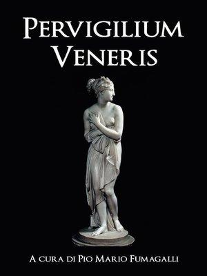 cover image of Pervigilium Veneris