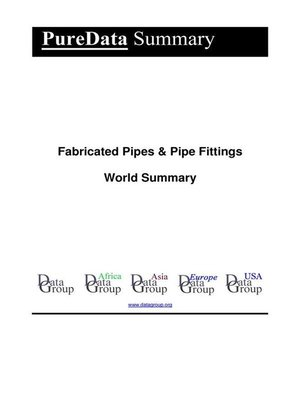cover image of Fabricated Pipes & Pipe Fittings World Summary