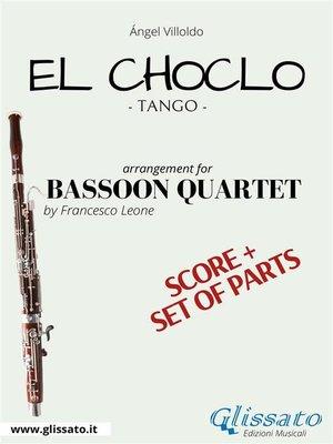 cover image of El Choclo--Bassoon Quartet score & parts