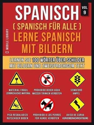 cover image of Spanisch (Spanisch für alle) Lerne Spanisch mit Bildern (Vol 9)