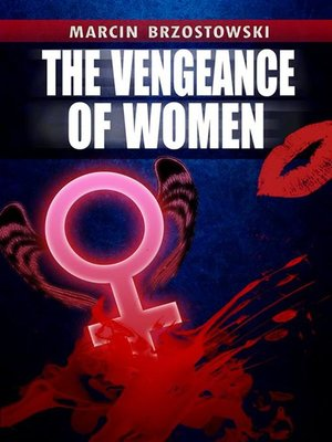 cover image of The vengeance of Women