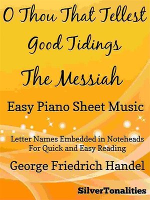 cover image of O Thou That Tellest Good Tidings the Messiah Easy Piano Sheet Music