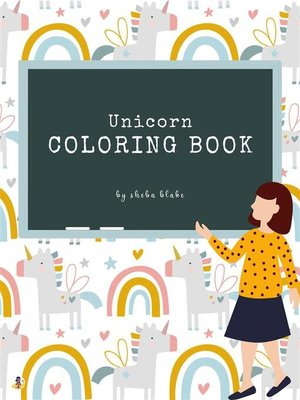 cover image of Unicorn Coloring Book for Kids Ages 3+ (Printable Version)
