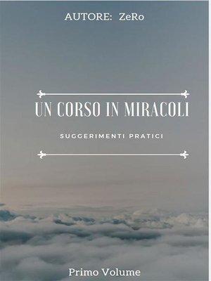 cover image of UN CORSO IN MIRACOLI--Suggerimenti Pratici