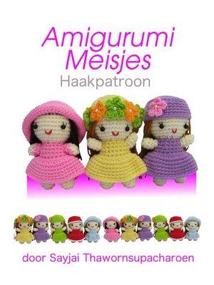 cover image of Amigurumi Meisjes Haakpatroon