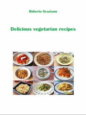 cover image of Delicious Vegetarian Recipes