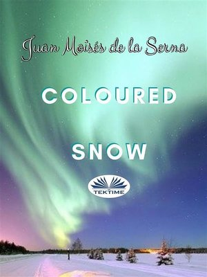 cover image of Coloured Snow