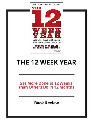 cover image of The 12 Week Year