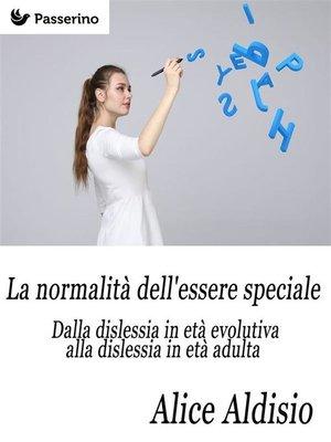 cover image of La normalità dell'essere speciale