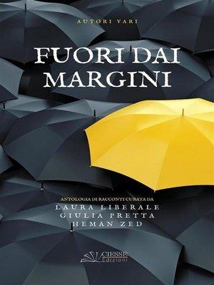 cover image of Fuori dai margini