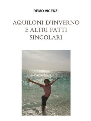 cover image of Aquiloni d'inverno e altri fatti singolari