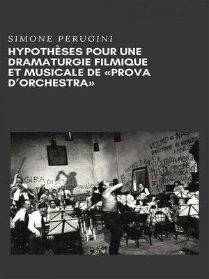 """cover image of Hypothèses Pour Une Dramaturgie Filmique Et Musicale De """"répétition D'orchestre"""""""