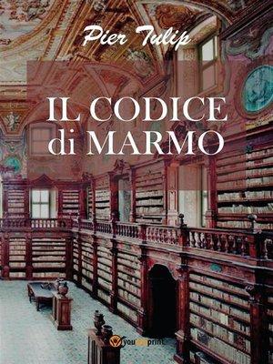 cover image of Il Codice di Marmo