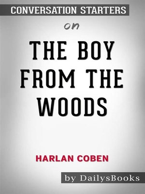 cover image of The Boy from the Woods by Harlan Coben--Conversation Starters