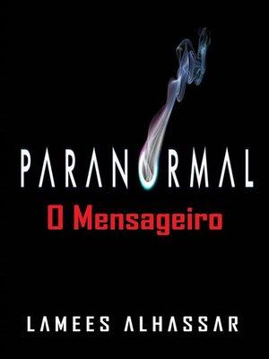 cover image of Paranormal--O Mensageiro