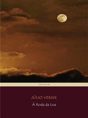 cover image of À Roda da Lua