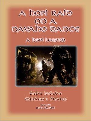cover image of A HOPI RAID ON a NAVAHO DANCE--A Native American Hopi Folk Tale