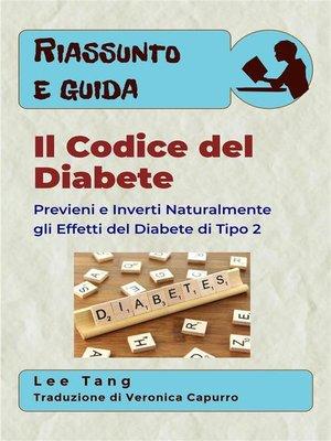 cover image of Riassunto & Guida--Il Codice Del Diabete