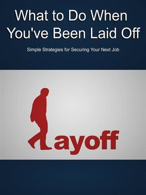 cover image of What to Do When You've Been Laid Off