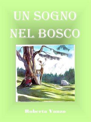 cover image of un sogno nel bosco